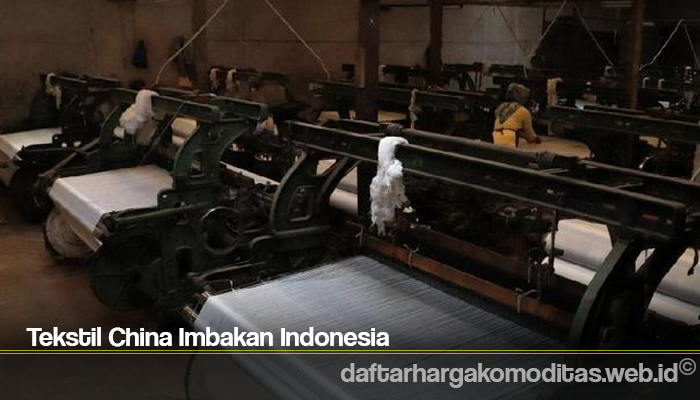 Tekstil China Imbakan Indonesia